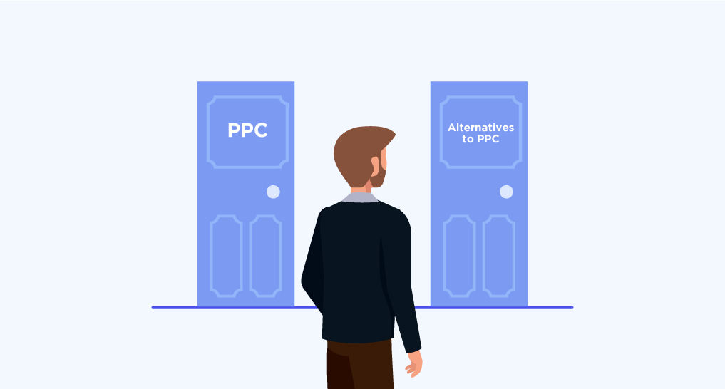 A person standing at two doors one says PPC the other says Alternatives to PPC