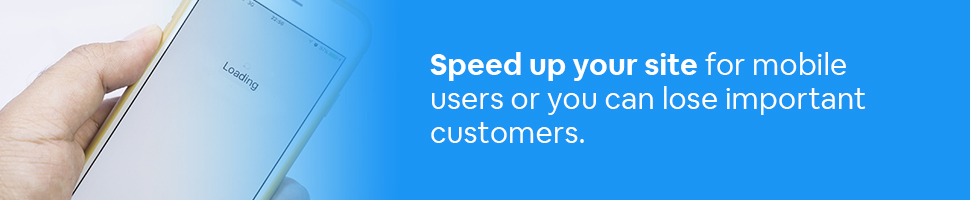 A person looking at a loading screen on a smartphone with the words: Speed up your site for mobile users or you can lose important customers. on a blue background