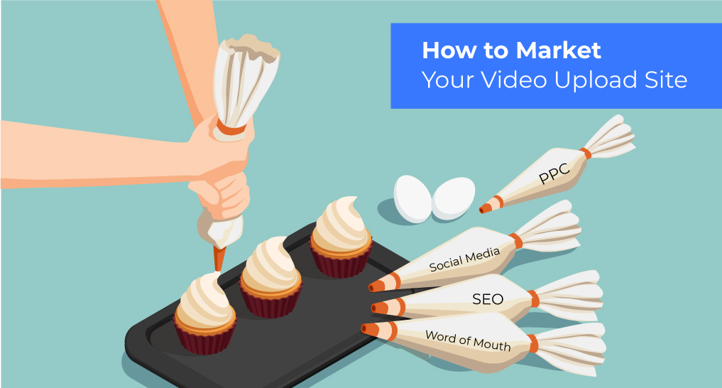 Person frosting cupcakes with text:How to Market Your Video Upload Site
