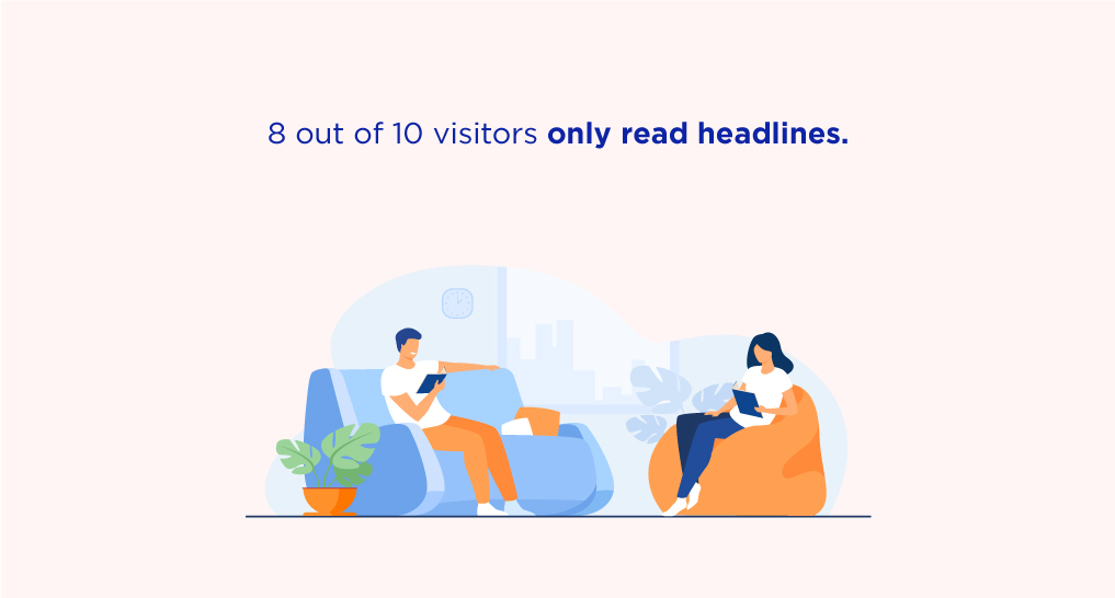A man and a woman sitting on separate couches with text: 8 out of 10 visitors only read headlines.