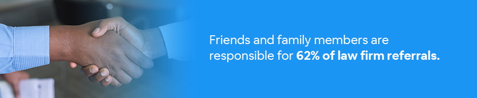 Two people shaking hands with text: Friends and family members are responsible for 62% of law firm referrals.