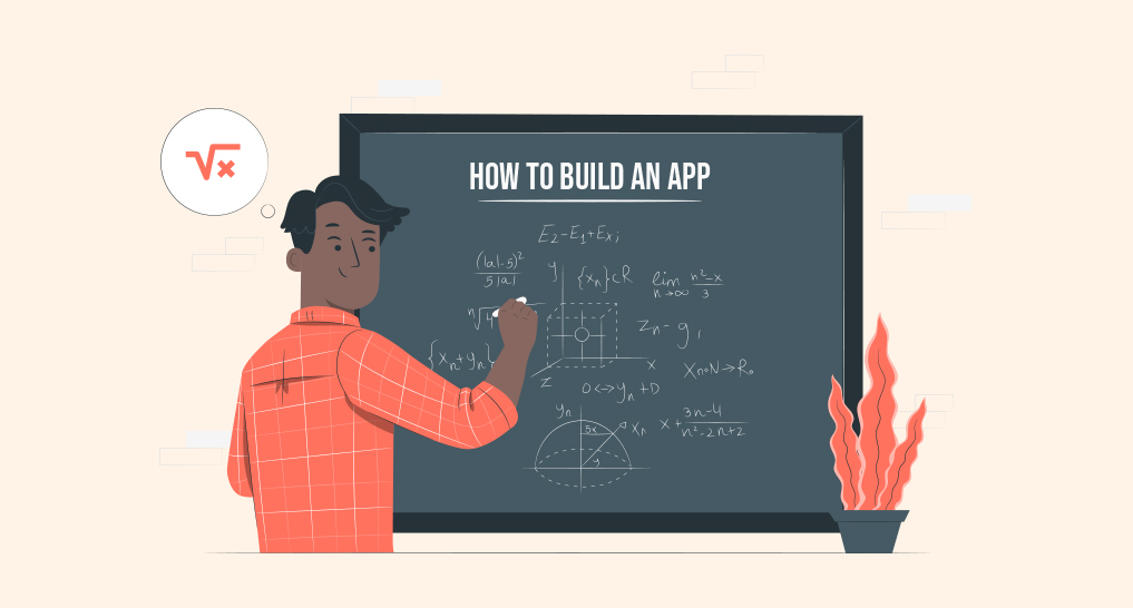 """a man at a chalkboard that says """"How to Build an App"""" with math diagrams on the board."""