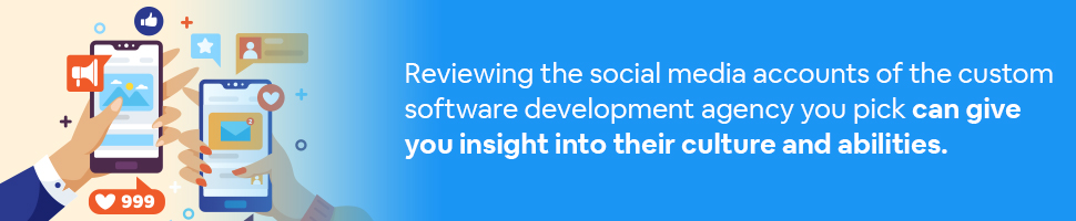 Two hands (one male, and one female) looking at social media with text: Reviewing the social media accounts of the custom software development agency you pick can give you insight into their culture and abilities.