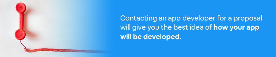 a phone with a cord with Text: Contacting an app developer for a proposal will give you the best idea of how your app will be developed.