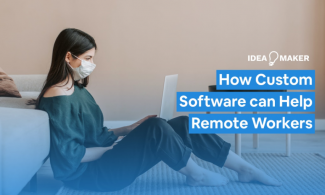 How Custom Remote Working Software Can Help Your Staff